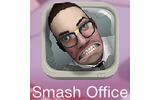 『Smash the Office』の画像