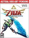 Wii『ゼルダの伝説 スカイウォードソード』発売は9月?の画像