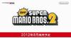 【Nintendo Direct】2Dマリオの完全新作『New スーパーマリオブラザーズ2』8月発売決定の画像