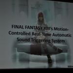 【GDC2010】「物理演算によるアコースティックレンダリング」で音を作り出す挑戦・・・『ファイナルファンタジーXIII』