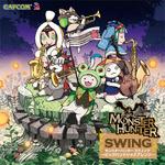 「モンスターハンター スウィング」本日発売 ― 『モンハン』楽曲をオシャレにジャズアレンジ