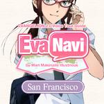 「ヱヴァ新劇場版」マリがサンフランシスコを英語で案内するアプリ『EvaNavi SF』