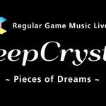 2083、ゲーム音楽ライブ「DeepCrystal」隔月で開催 ― 1stLIVEは坂本英城氏率いるTEKARU