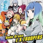 『エクストルーパーズ』オリジナルラジオドラマCD「ギンギラ放送局」発売決定