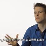 PS4インタビュー映像シリーズがプレコミュにて連載開始!第1回目はユービーアイ『Watch Dogs』