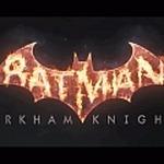 『バットマン アーカムナイト』が次世代機向けに発表!デビュートレイラーも到着