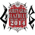 ギルティギア×ブレイブブルー ミュージックライブ、7月12日に開催決定