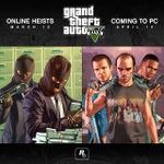 PC版『GTA V』が4月に発売延期、オンライン「Heists」モードは3月10日に