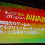 【レポート】やっぱりインディーゲームは最高だ!「INDIE STREAM FES 2015」に潜入の画像