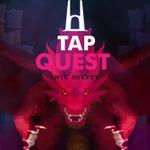 【60秒アプリタッチ】『Tap Quest』-タワーに封印されたドラゴンの復活を阻止せよ